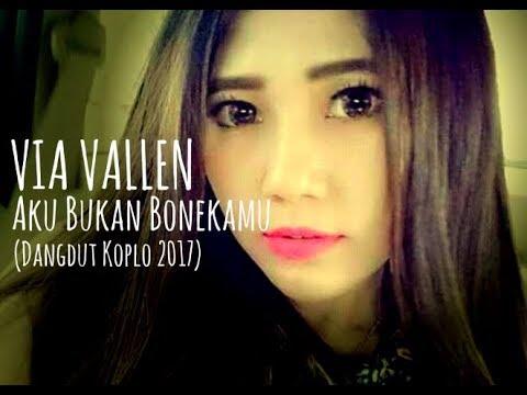 Via Vallen - Aku Bukan Bonekamu (Dangdut Koplo 2017)