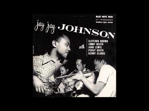J.J. Johnson with Clifford Brown ( Full Album )