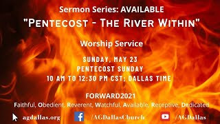Pentecost - 'The River Within' - Dr. Leslie Verghese