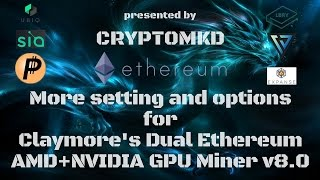 More setting and options for Claymore's Dual Ethereum AMD NVIDIA GPU Miner v8.0