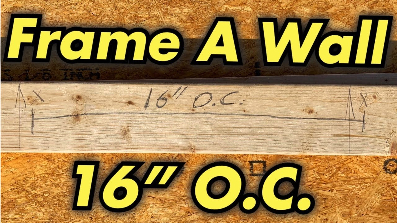 """Download How To Build A Wall 16"""" On Center (O.C.)"""