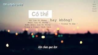 [Vietsub] Có Thể Hay Không/可不可以 - Trương Tử Hào/張紫豪 MP3