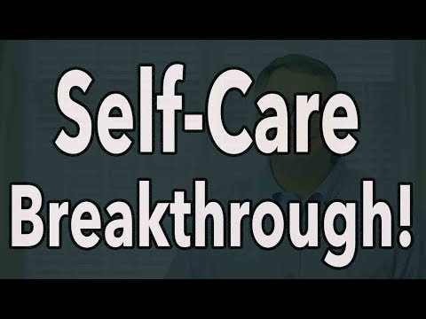 Self-Care Breakthrough
