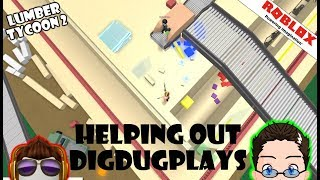 Roblox Helping Out DigDug In Lumber Tycoon 2