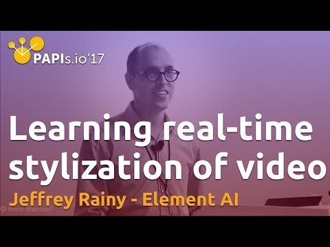 Learning artistic style for real-time stylization of video - Jeffrey Rainy (Element AI)
