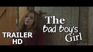 ► The Bad Boy's Girl [Trailer]
