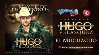 Hugo Velasquez - El Muchacho (estudio 2016)