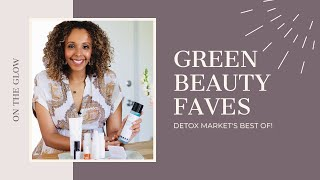 Best of Green Beauty | On The Glow