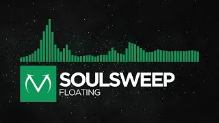 [Glitch Hop] - Soulsweep - Floating [Free Download]