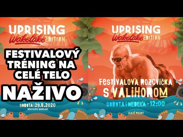 Sobotný tréning NAŽIVO. Festival Uprising 2020. Deň SNP. Deň povstania nad korona vírusom!