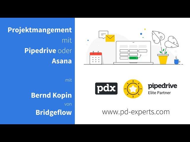 Projektmanagement mit Pipedrive und Asana