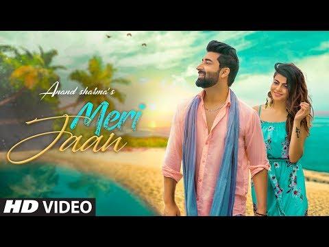 Meri Jaan: Anand Sharma (Full Song) Mohit Kunwar   Latest Punjabi Songs 2018