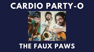The Faux Paws Live - Cardio Party-o