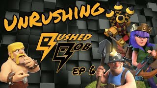 Unrushing Rushed Rob ep6 - Farming Disaster | Clash of Clans