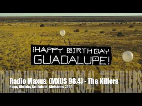 Happy Birthday Guadalupe - The Killers