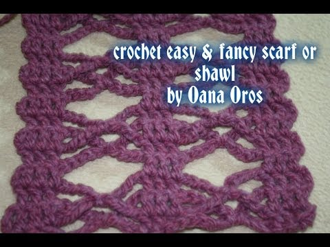 Youtube Crocheting Scarves : crochet easy &fancy scarf or shawl - YouTube