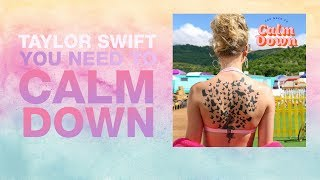 [Vietsub] You Need To Calm Down - Taylor Swift