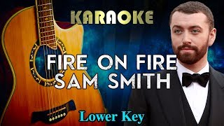 Sam Smith - Fire On Fire (LOWER Key Acoustic Guitar Karaoke Instrumental) Video