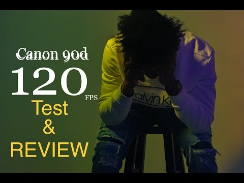 Canon 90d 120fps Test and Review