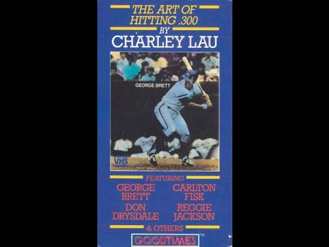 The Art of Hitting .300 by Charley Lau