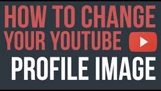 how to change your youtube profile picture on ios no computer 2016
