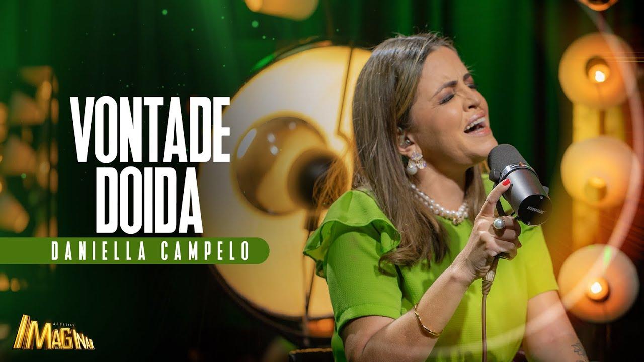Daniella Campelo - Vontade doida | Acústico Imaginar