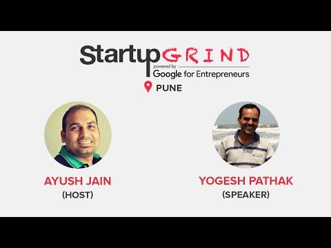 Startup Grind Pune Hosts YOGESH PATHAK (KARTRI VENTURES)