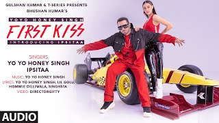 Gambar cover First Kiss (AUDIO) Yo Yo Honey Singh Ft. Ipsitaa | Bhushan K|Lil Golu, Singhsta, Hommie D, DirGifty
