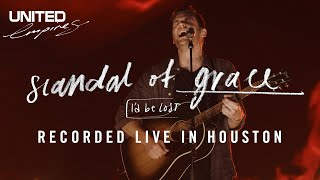 Scandal of Grace (I'd Be Lost) - Hillsong UNITED