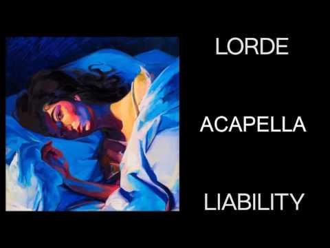 Lorde - Liability (Studio Acapella) [RE-UP]