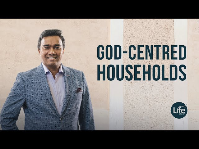 God-Centred Households Part 1 - Rev Paul Jeyachandran (06/09/15)