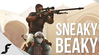 SNEAKY BEAKY - Counter-Strike Global Offensive