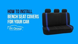 Solid Bench Seat Covers Installation - FH Group®