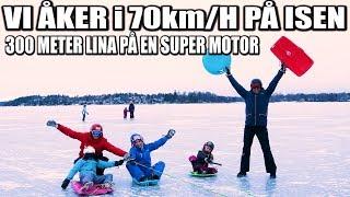 VI ÅKER I 70km/H PÅ ISEN *300 METER LINA PÅ EN SUPER MOTOR*