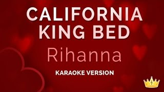 Rihanna - California King Bed (Valentine's Day Karaoke)