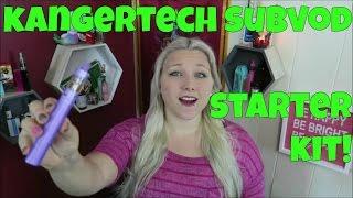 KangerTech Subvod Starter Kit! | TiaVapes
