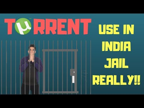 Using Torrent In India Illegal Can You Really Go To Jail For Using Torrent