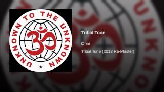 Tribal Tone