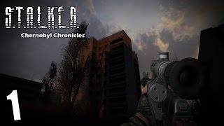Прохождение S.T.A.L.K.E.R. CHERNOBYL CHRONICLES 1