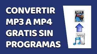 🔴 Cómo Convertir MP3 a MP4 2019 (Sin Programas)