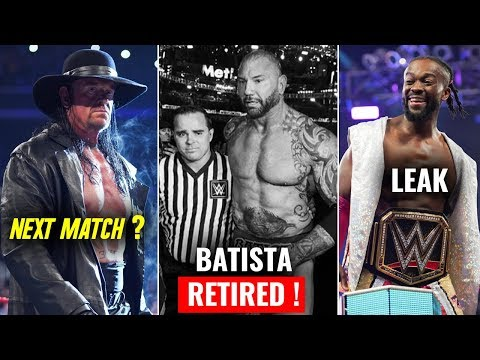 Batista Officially RETIRED From WWE ! Undertaker Next Match Date REVEALED ! WWE Raw 9 April 2019