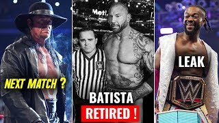 Topics Covered In Video- 1)Batista Retired From WWE 2019 ! 2)The Un...