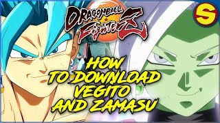 DRAGONBALL FIGHTERZ HOW TO DOWNLOAD VEGITO AND ZAMASU