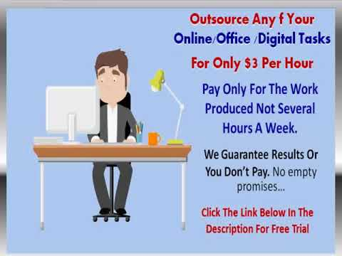 $3 Per Hour Daily Outsourcing -- Outsource your daily task, free trial
