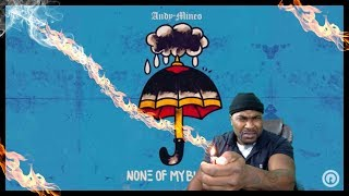 Andy Mineo - None of My Business - REACTION