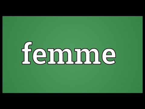 What does femme mean in english