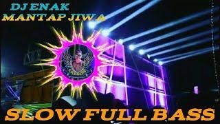 MUSIK DJ SLOW ENAK FULL BASS REMIX PALING MANTAP JIWA