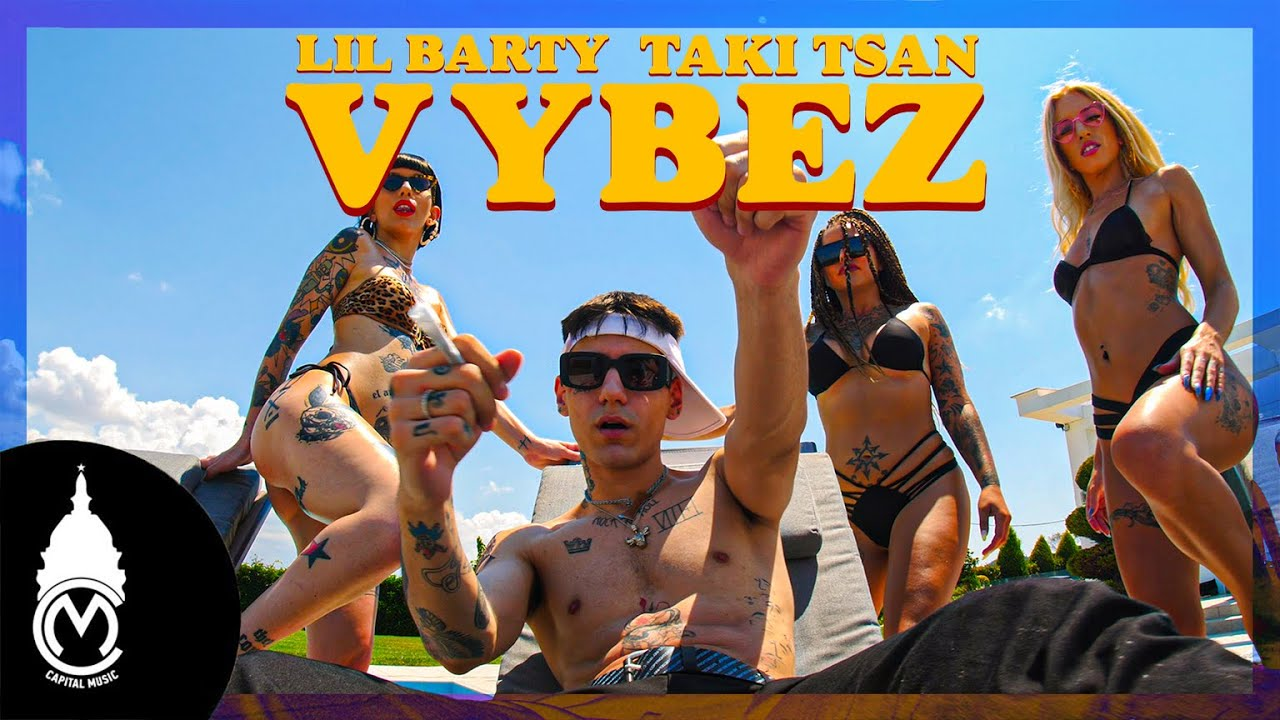 Lil Barty ft. Taki Tsan - Vybez - Official Music Video