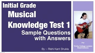 Initial Grade - Musical Knowledge Questions with Answers - Test 1