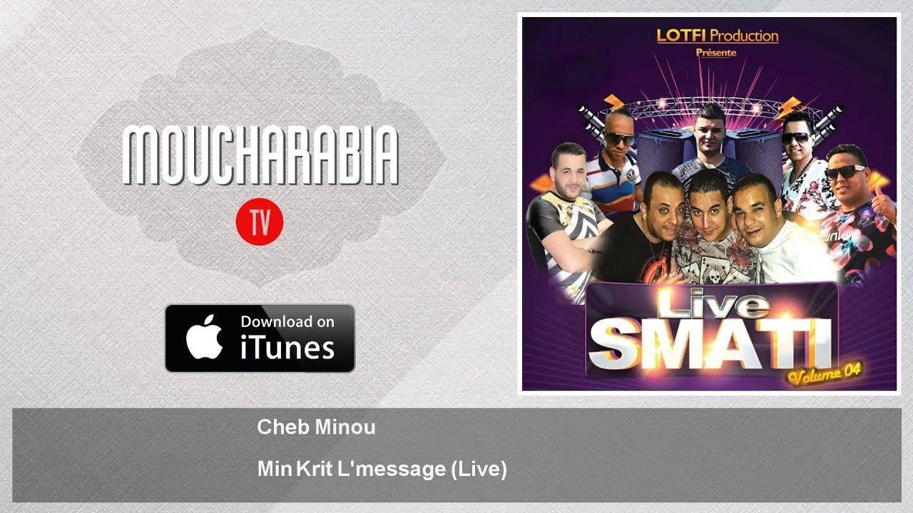 Download Cheb Minou - Min Krit L'message - Live
